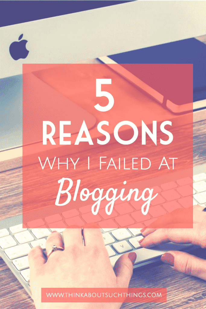 Blogging can be rewarding and at the same time hard. Learn how not to fail at blogging by seeing the 5 things that can trip you up! #blogging #Startablog #blog #EBA #bloggingtips #howtoblog