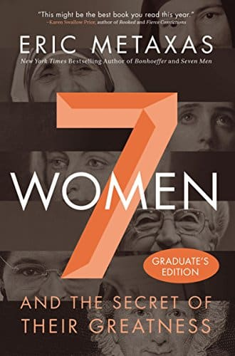 7 Women by Eric Metaxas