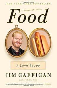 Food: A Love Story Jim Gaffigan