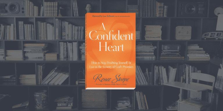 On My Bookshelf: A Confident Heart