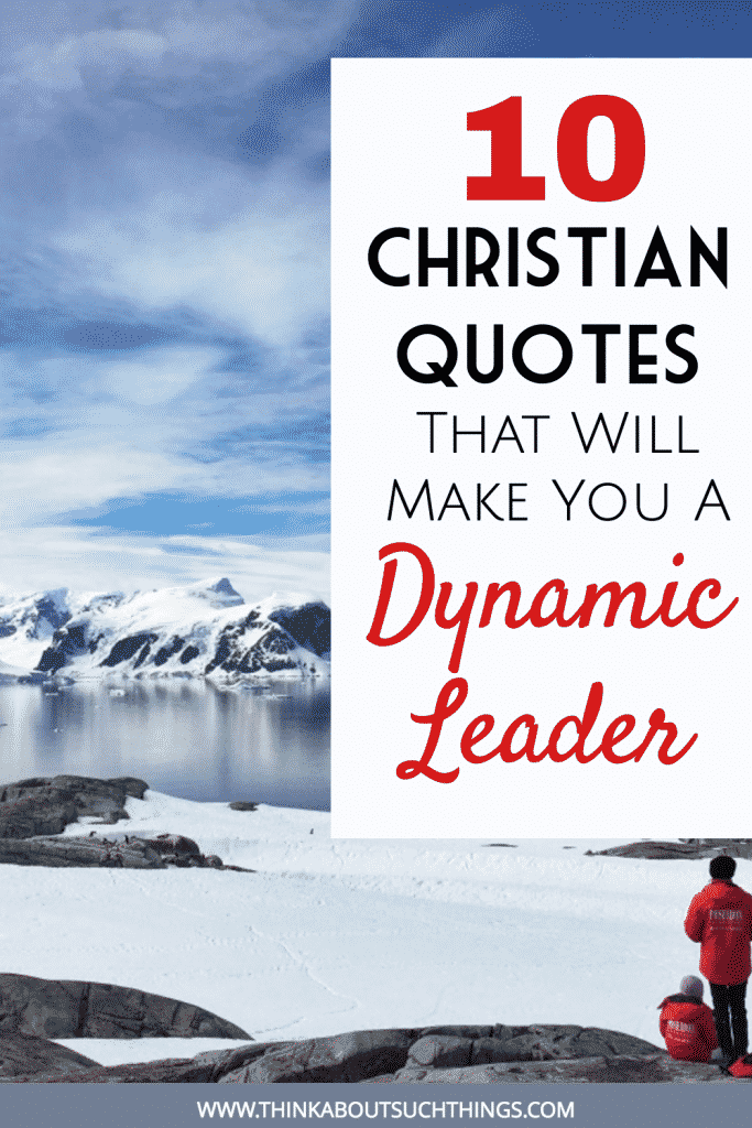 Christian quotes on Leadership