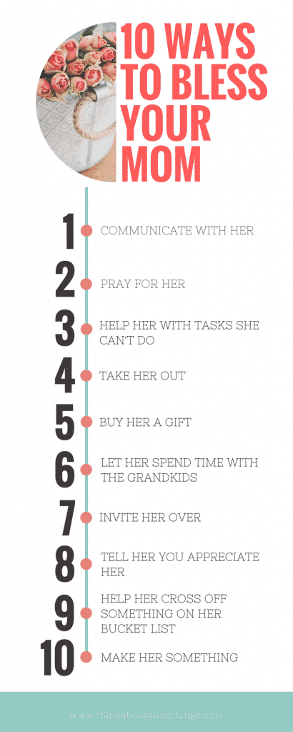 Show some mom appreciation. Bless her with these 10 actions. Infograph