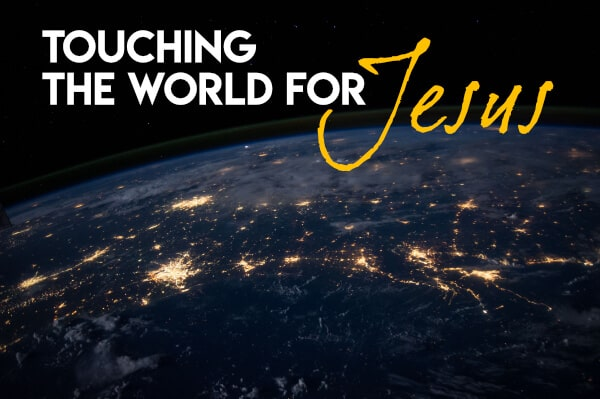 Touching the world for Jesus through blogging about faith