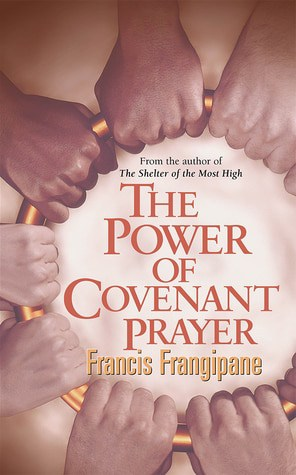 The power of covenant prayer book and how prayer and intercession can change things.