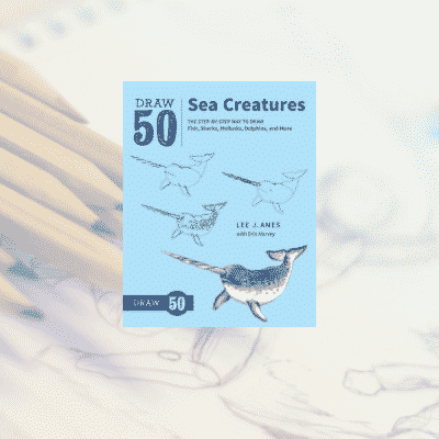 On the Bookshelf: Draw 50 Sea Creatures