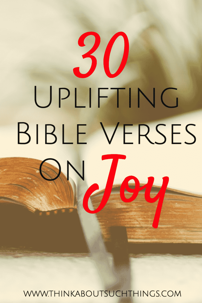 Bible verses on Joy to help you study, pray, meditate and more. These scriptures will encourage and uplift you. The joy of the Lord is my strength!