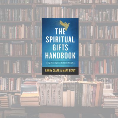 On My Bookshelf: The Spiritual Gifts Handbook