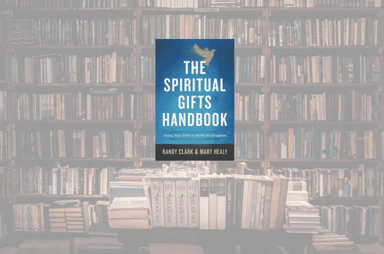 On My Bookshelf: The Spiritual Gifts Handbook