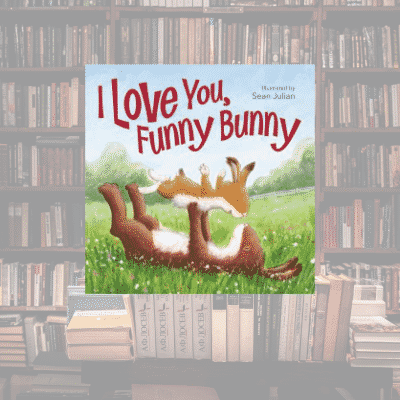On My Bookshelf: I Love You, Funny Bunny