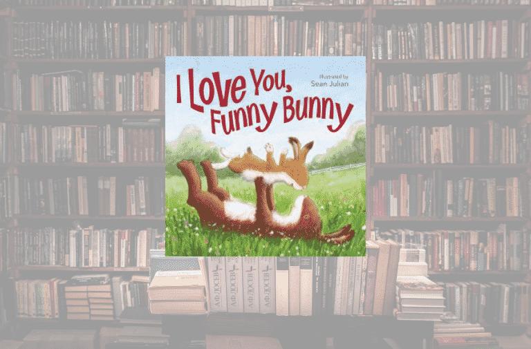 On My Bookshelf: I Love You, Funny Bunny
