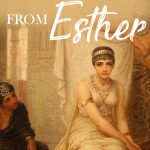 lessons from esther in the bible