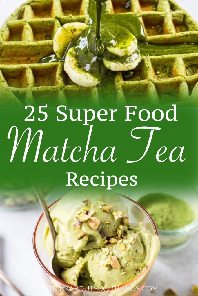 These recipes with matcha tea are sure to delight!