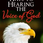 Eagle - Voice of God. How to hear God