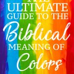 The Biblical Meaning of colors pin