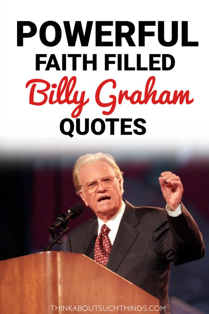 Billy Graham Faith Quotes