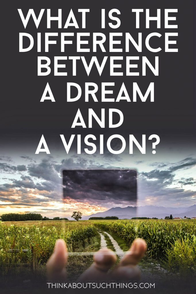 What Is the Difference Between Dreams and Visions? Learn what the Bible has to say.