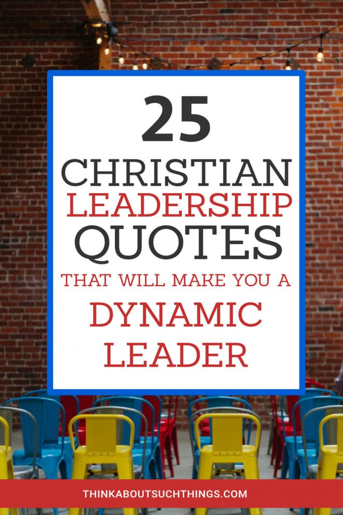 Spiritual and Christian Leadership quotes to help you develop you a Godly minister.