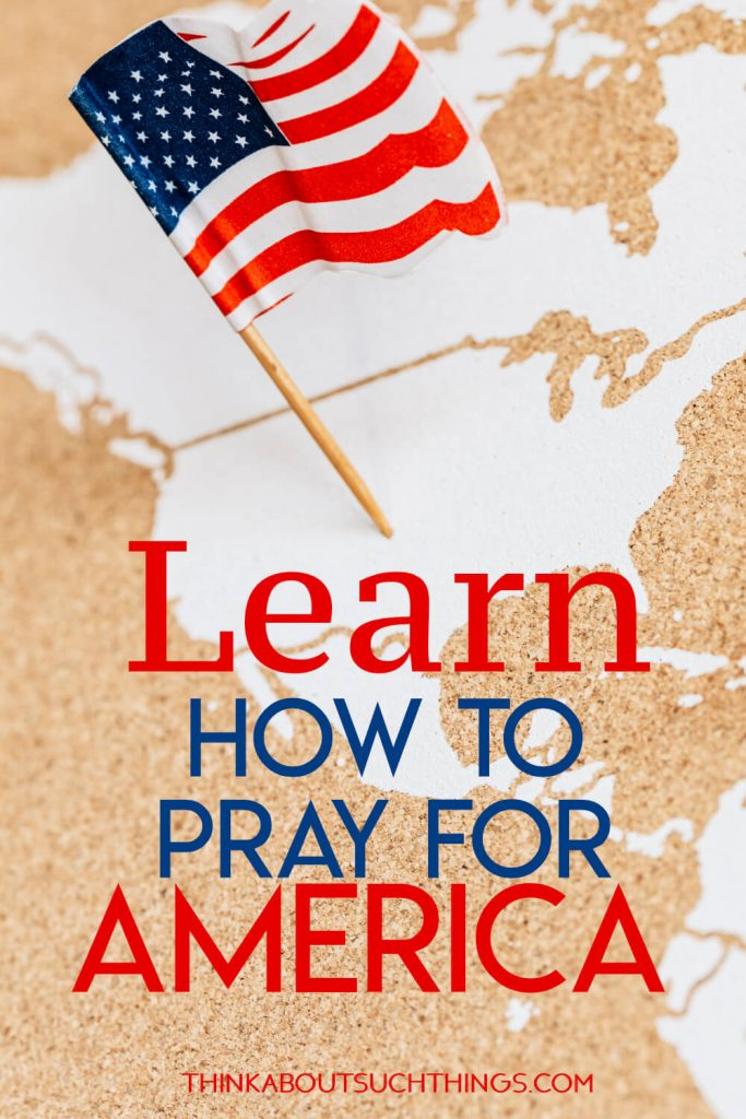 Learn how to pray for America with prayer points for the nation with bible verses. These verse will help you in your quiet time with God.
