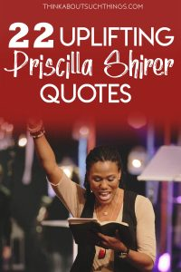 Quotes by Priscilla Shirer
