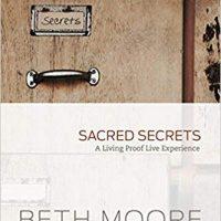 Sacred Secrets: A Living Proof Live Experience
