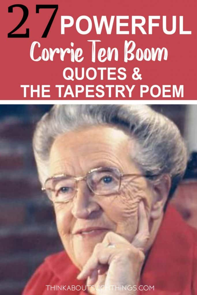 Quotes by Corrie Ten Boom and Tapestry Poem