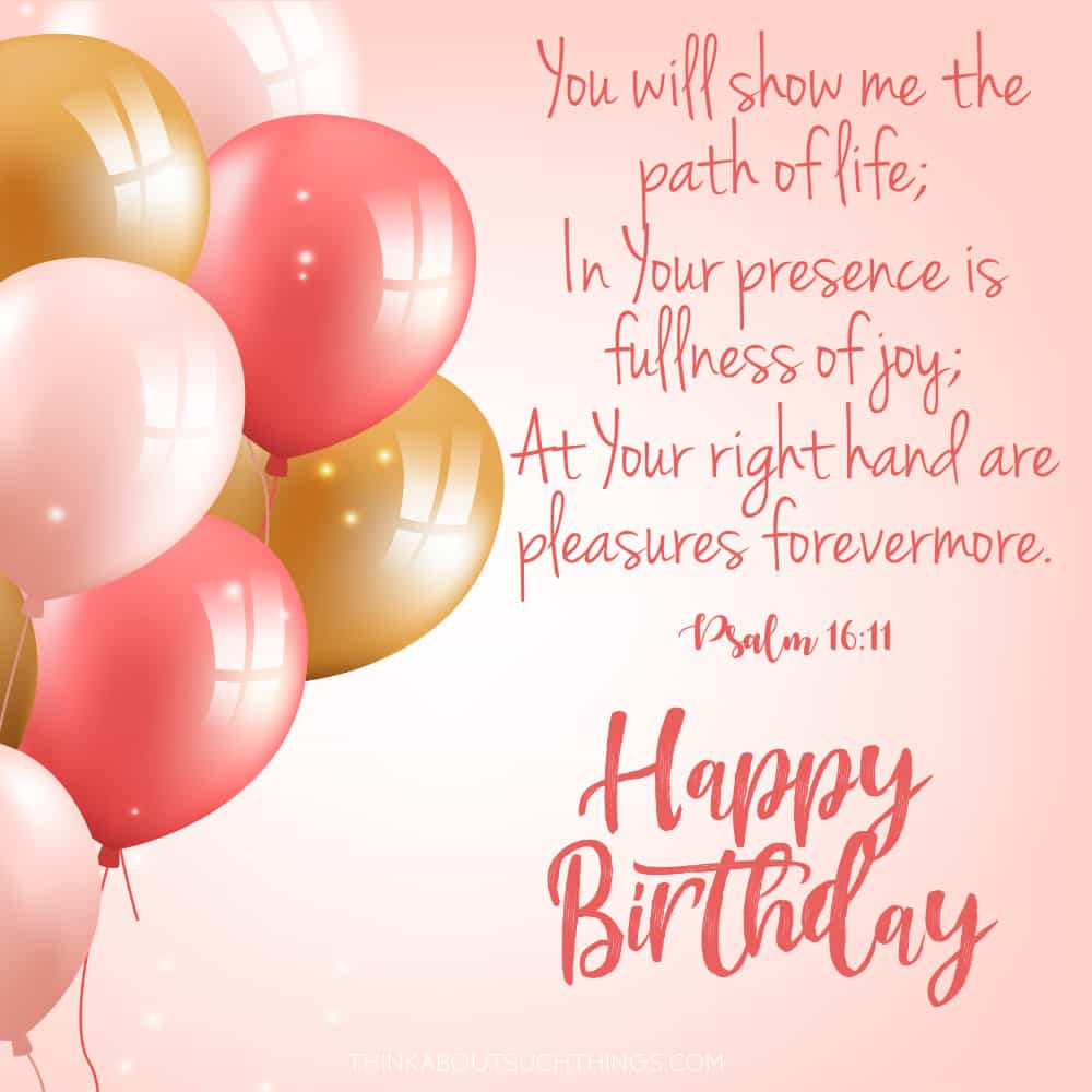 bible verse for birthday woman psalm 16:11
