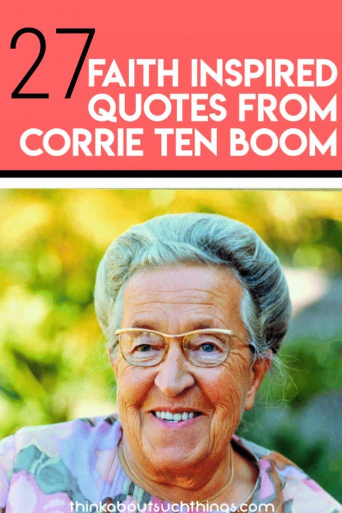 Corrien Ten Boom quotes and Tapestry Poem
