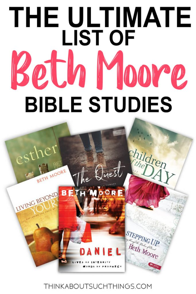 The Ultimate List Of Beth Moore Bible Studies Think About