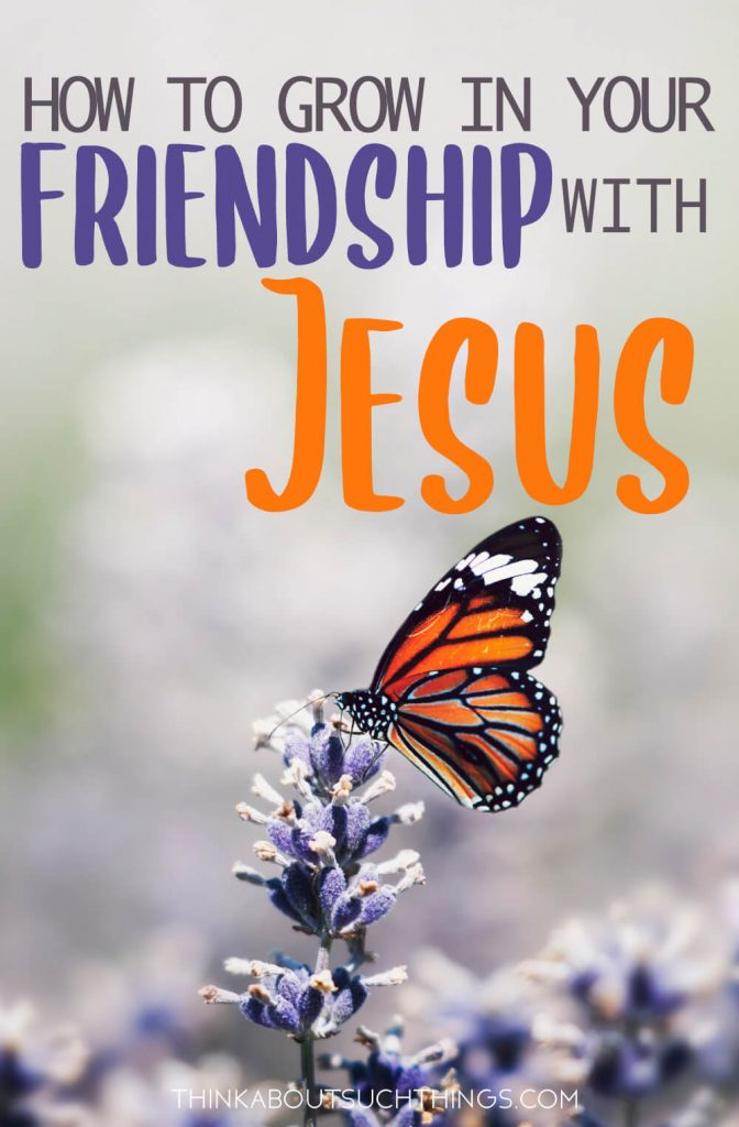 Learn how you can grow in your friendship with Jesus