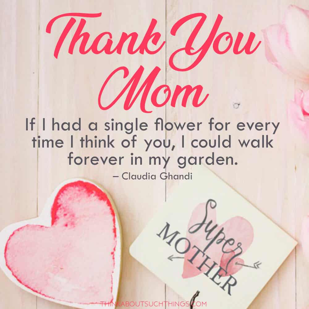 Thank you mom and Blessed Mom quote