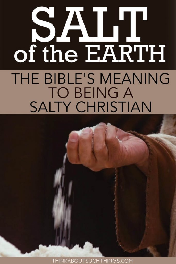 Salt of the Earth Bible lesson on the meaning, and definition of Salt in the Bible