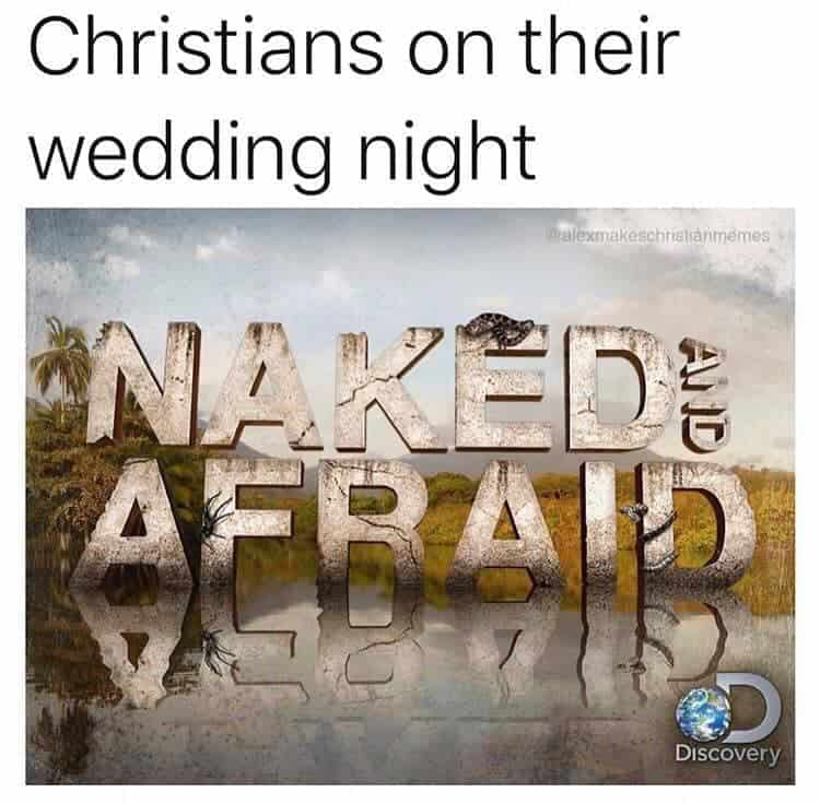 Naked and Afraid Christian Marriage Meme