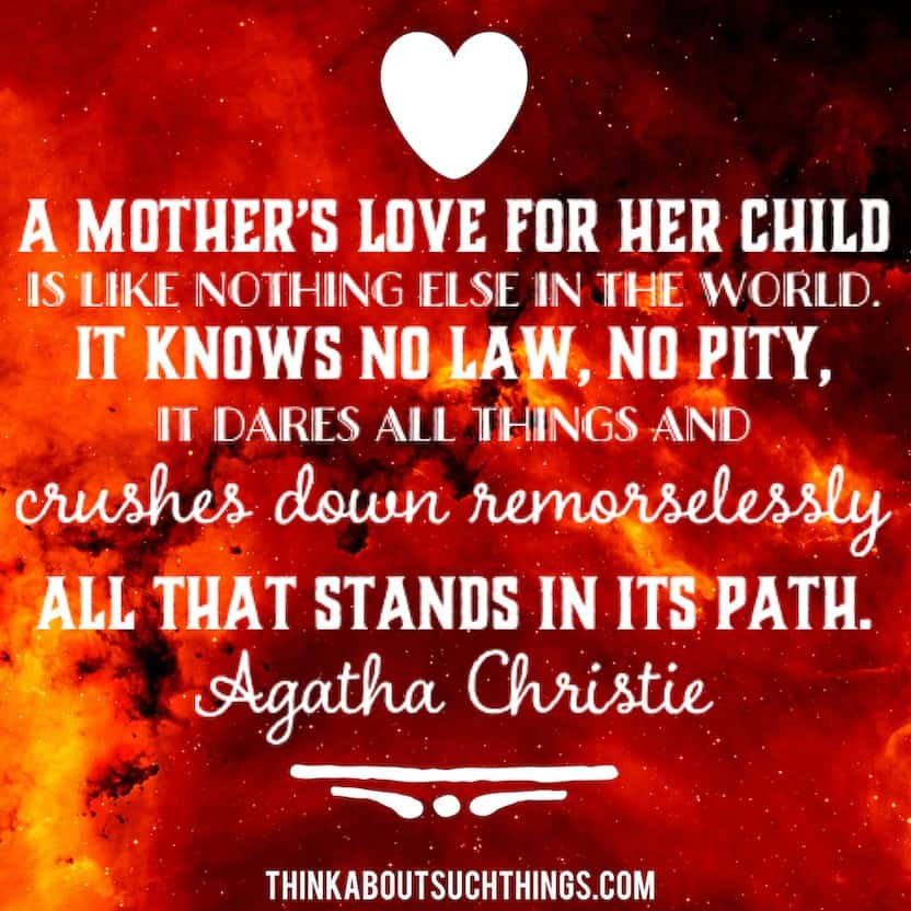 Quote for mom for mothers day