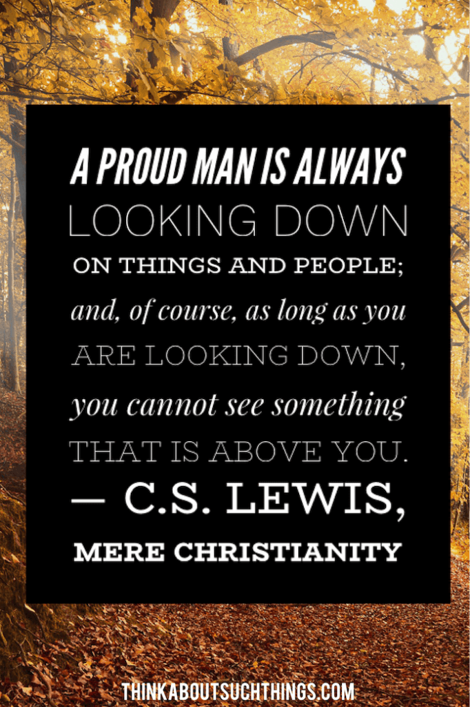Quotes from Mere Christianity about a proud man