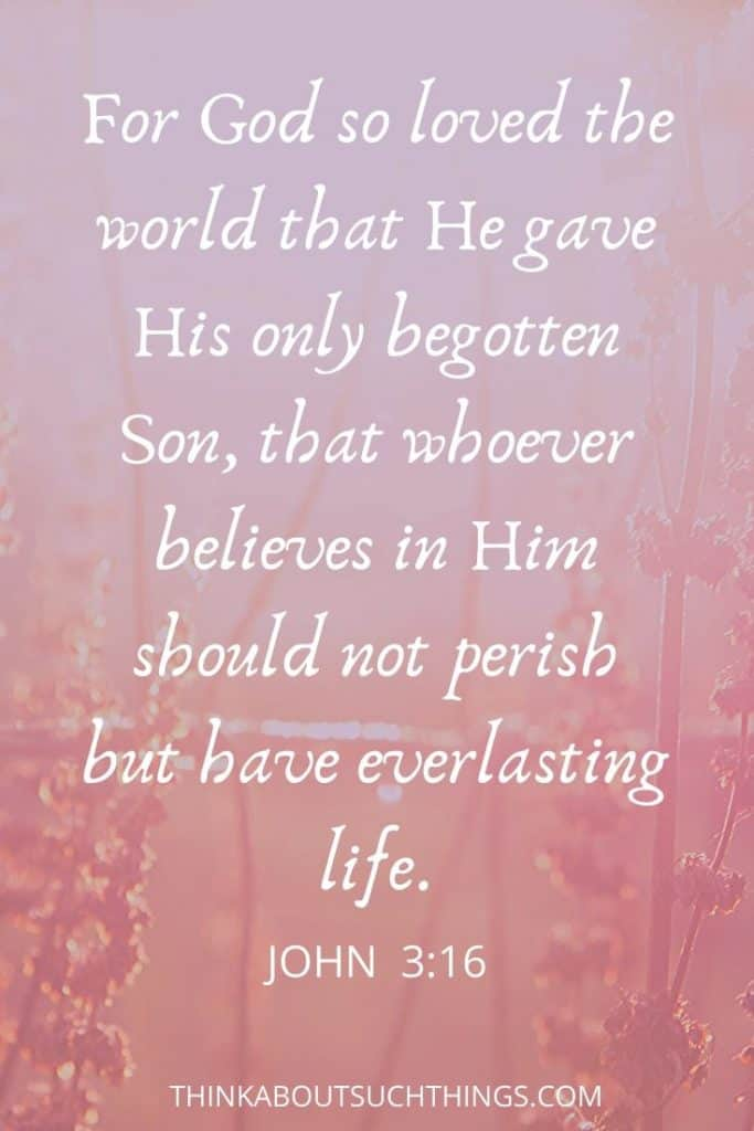John 3:16 - bible verses about God's love