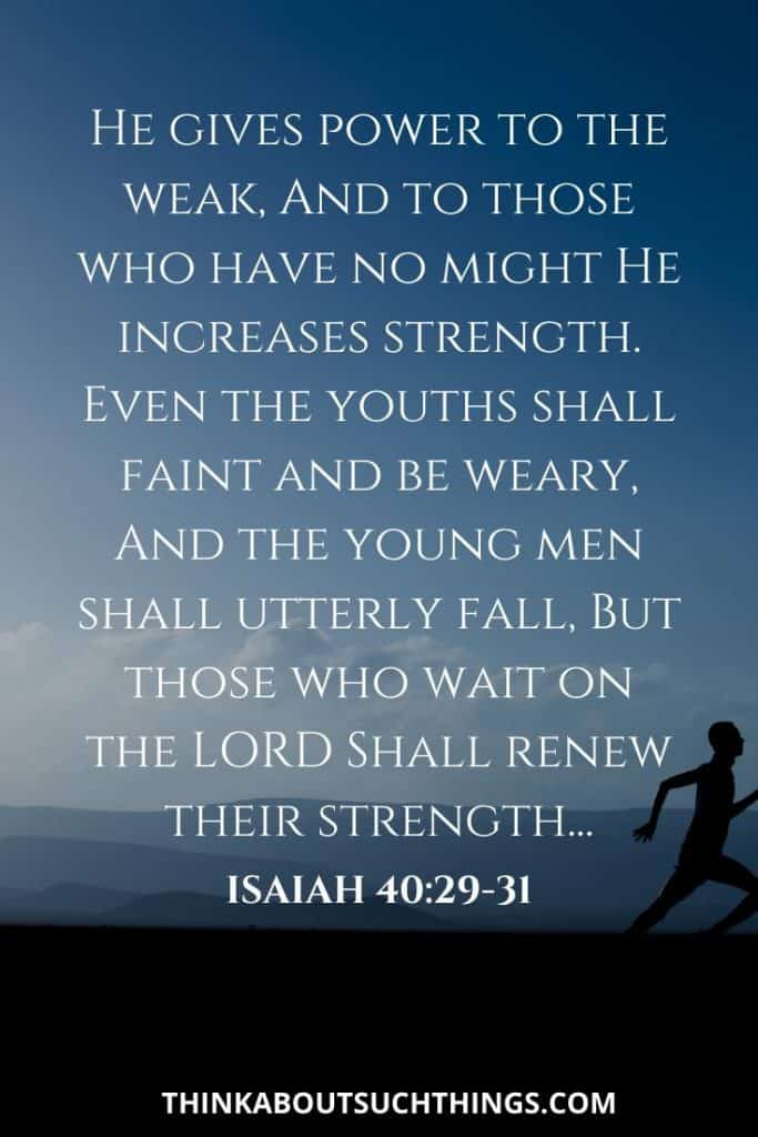 bible verses on being strong - Isaiah 40