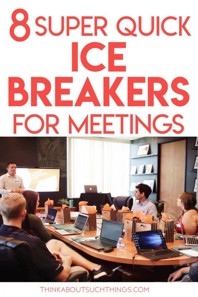 Ice Breakers for meetings. Quick and Easy with little to no materials needed.