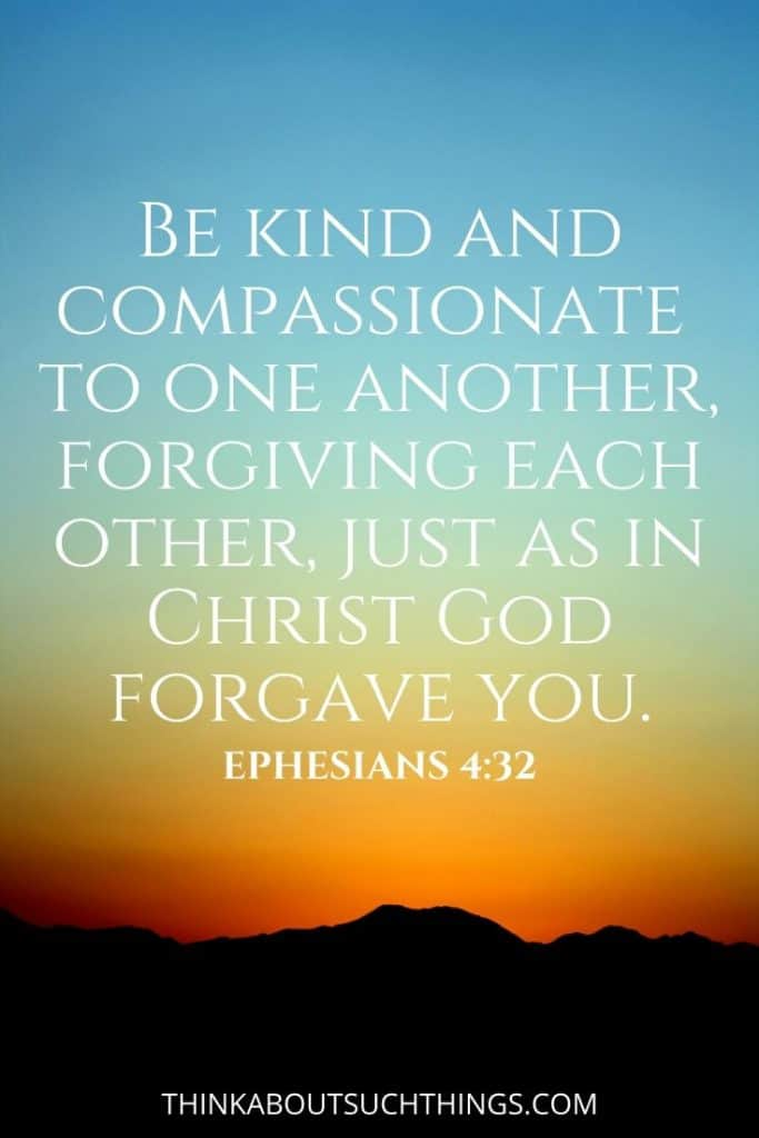 Bible Verses about Kindness and Compassion - Ephesians 4:32