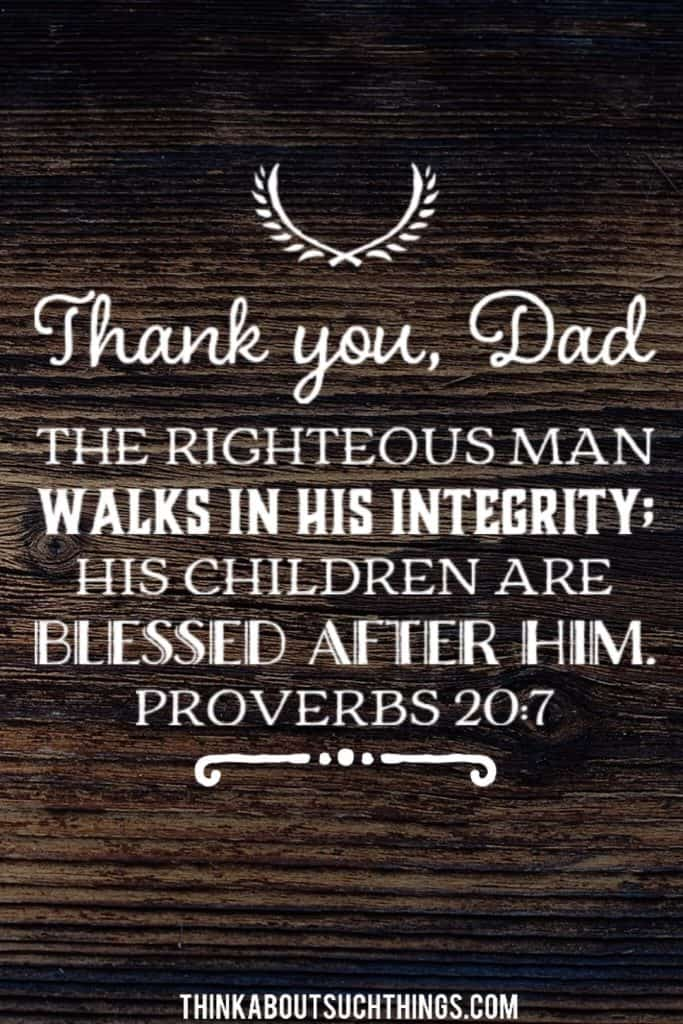 bible verses about fathers legacy - Proverbs 20:7