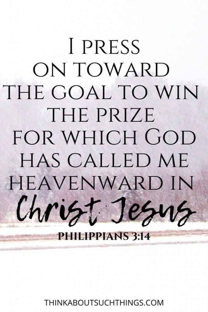 bible verses on focus and determination - Philippians 3:14