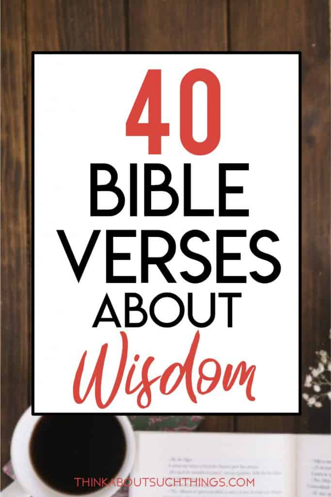 Proverbs and Bible verses about wisdom