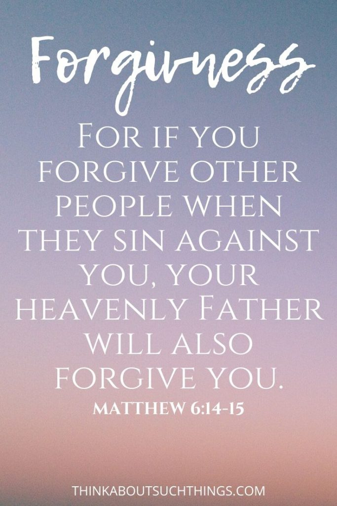 bible verses about forgiving others who hurt you