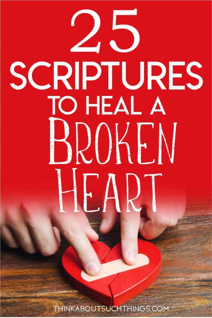 Bible Verses for the heart broken