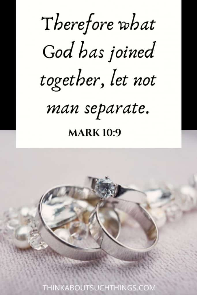 "Bible verses for married couples - Mark 10:9 ""Therefore what God has joined together, let no man separate."""