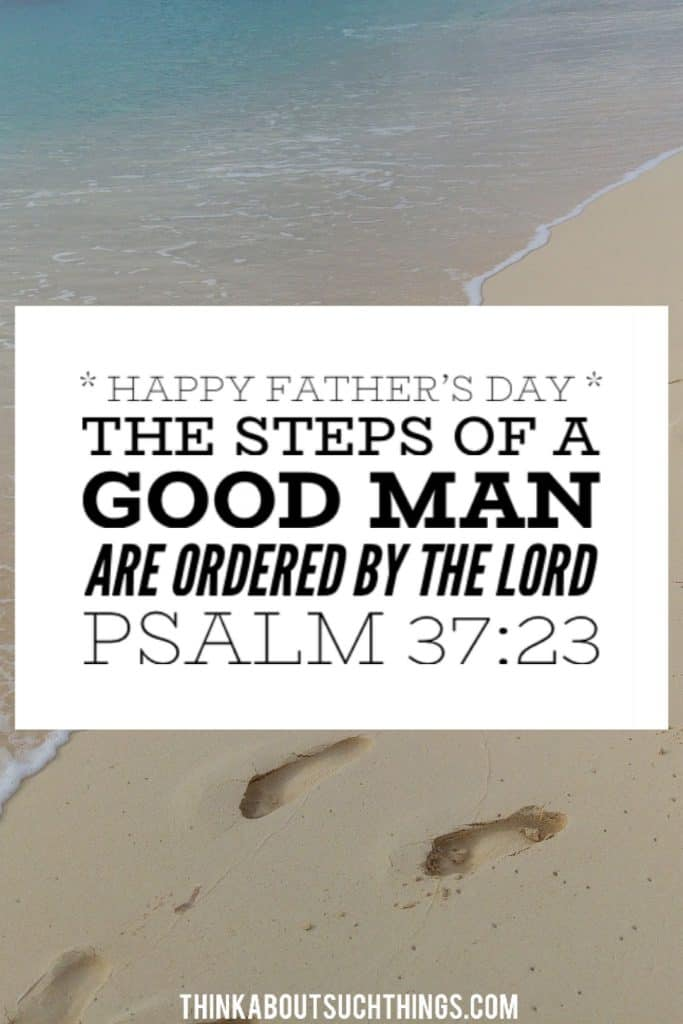 fathers day scripture images - Psalm 37:23