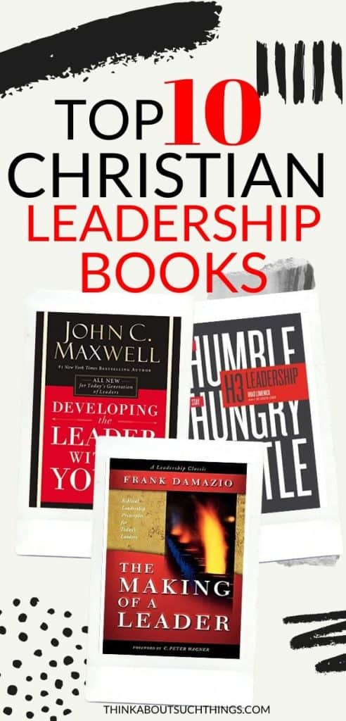 10 Top Christian Leadership Books
