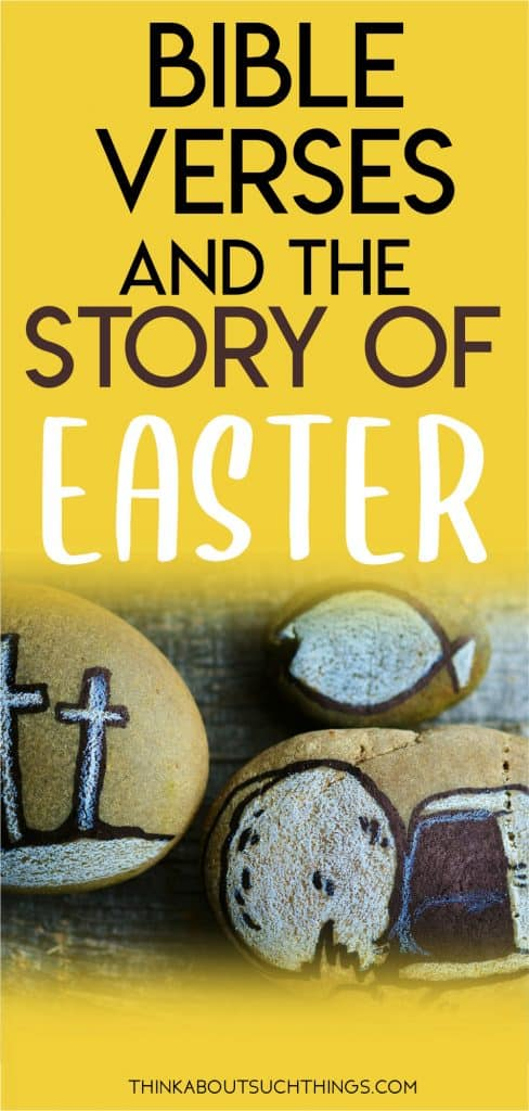 Bible verses and story of Easter