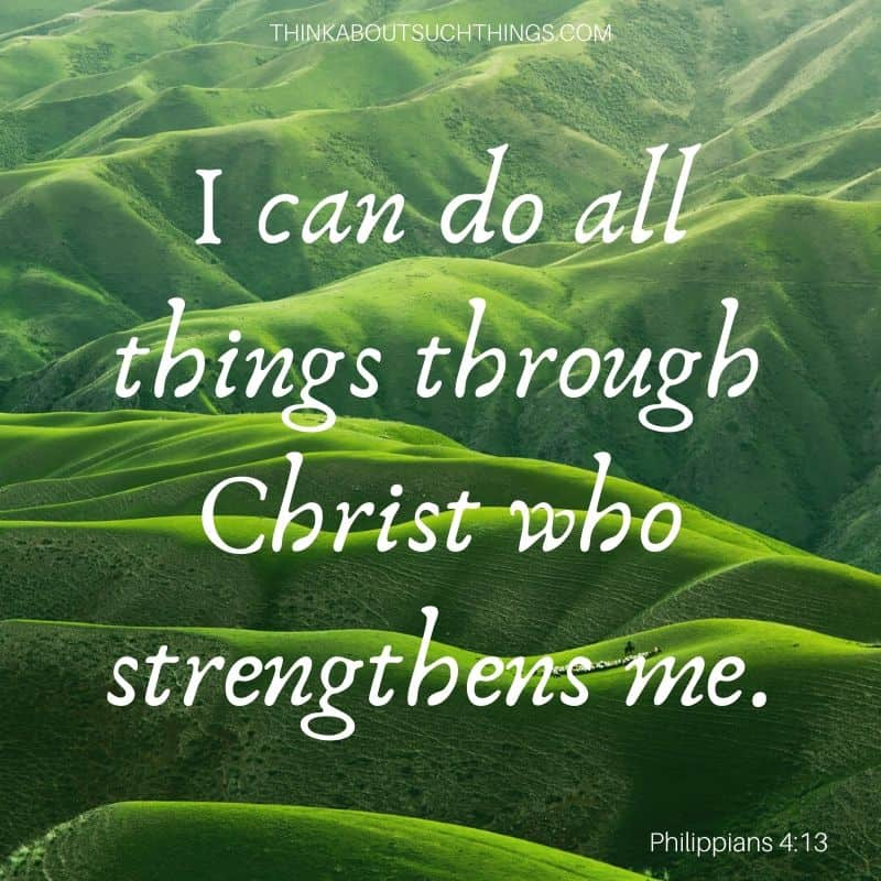 "Bible verses about work stress- God will give us strength Philippians 4:13 ""I can do all things through Christ who strengthens me."""