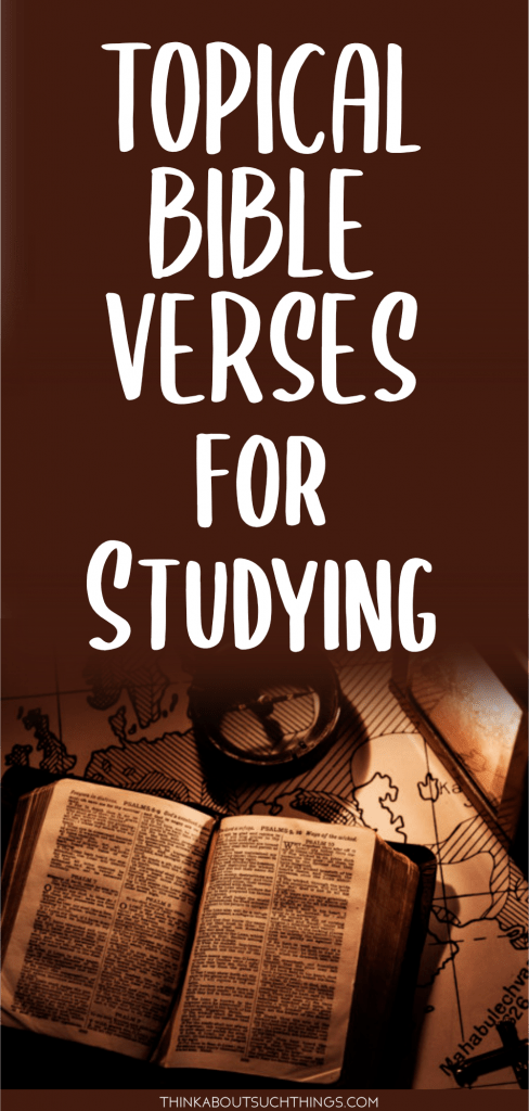 Topical Bible Verses for Studying