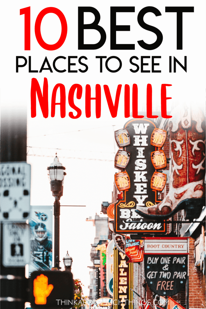 10 Things to do in nashville